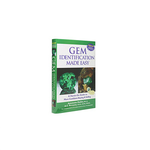 Gem Identification Made Easy: A Hands-On Guide to More Confident Buying and Selling—Third Edition, Book
